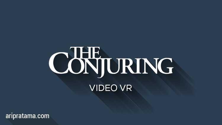 Conjuring 2 VR VIdeo 360