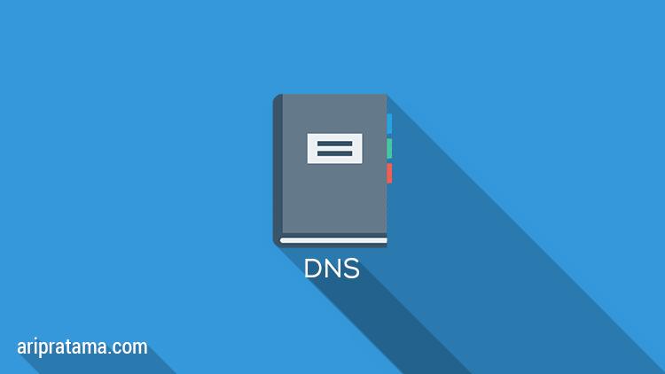 Apa itu DNS, Fungsi dan Jenisnya