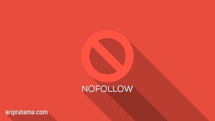 Tentang Nofollow Dofollow dan Noindex, SEO Dasar