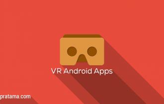 Aplikasi Virtual Reality untuk Android